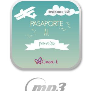 """Hipnosis Relajación: """"Pasaporte Al Paraíso"""" - Descargable"""